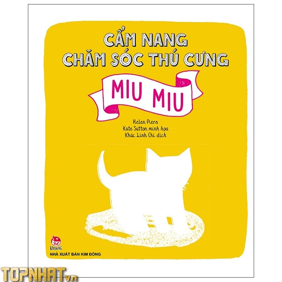 Cẩm Nang Chăm Sóc Thú Cưng – Cún Con – Miu Miu