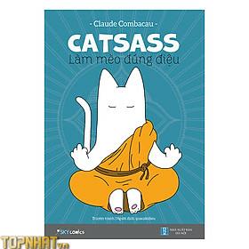 Sách Catsass – Làm mèo đúng điệu