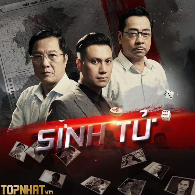 Sinh tử - Phim dài tập hay của Việt Nam