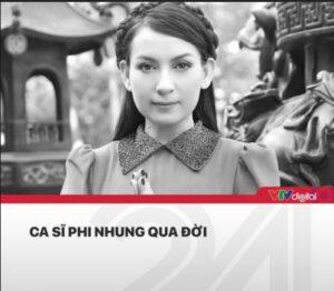 Ca sĩ Phi Nhung qua đời vì Covid-19 (Ảnh VTV24)