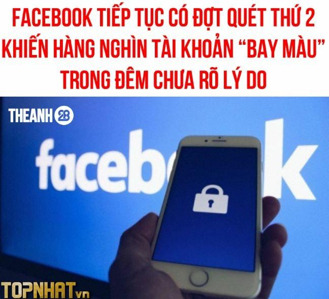 Hàng nghìn tài khoản facebook bay màu (ảnh Theanh28)