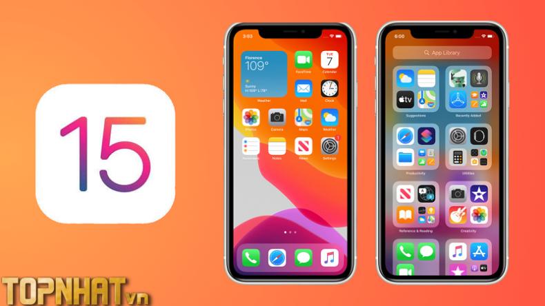 Iphone nào có thể cập nhật iOS 15? Hướng dẫn cập nhật iOS 15