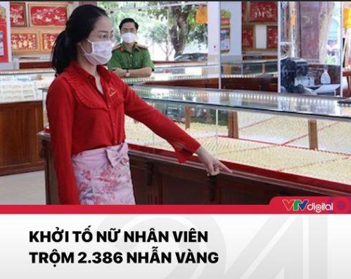 Khởi tố nhân viên trộm 2.386 nhẫn vàng (ảnh VTV24)