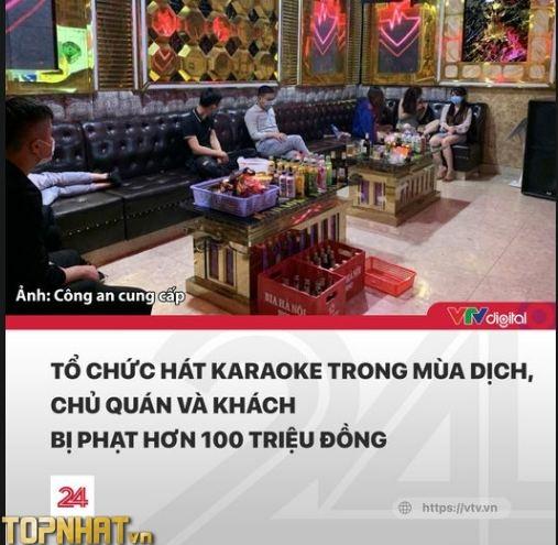 Tổ chức hát karaoke trong mùa dịch, chủ và khách bị phạt hơn 100 triệu